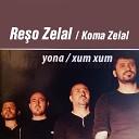 Re o Zelal Koma Zelal - Yona