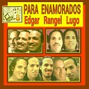 Edgar Rangel Lugo - Sin Permiso de Ella Versi n 2020