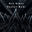Taylor Bodi - Better Now