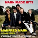Manfred Mann - Oh No Not My Baby