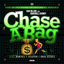 Mak Billion feat Daniyel 2eleven Drae Steves - Chase a Bag feat Daniyel 2eleven Drae Steves