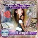 Krystal Klear da Rapper feat D J Stevie Tee - Only One