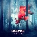 Like Mike - Lies
