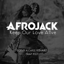 Afrojack - Keep Our Love Alive