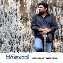 Nadeeka Jayawardana - Sihinayak Reya Pahan Kala