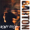 Barton - Don t Stop Manny s Ode To Danny Dub