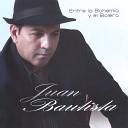 Juan Bautista - Si No Eres Tu