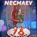 NECHAEV - 18 Danny May Remix