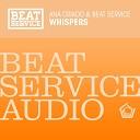 Ana Criado Beat Service - Whispers Dub
