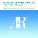 Neev Kennedy Adrian Raz - Crystal Clear Temple One Remix
