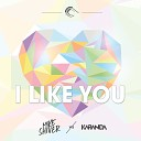 Mike Shiver Karanda - I Like You Radio Edit