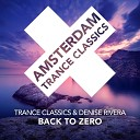 Trance Classics Denise Rivera - Back To Zero