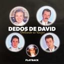 Dedos de David - Toma Atua Cruz Playback