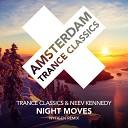 Trance Classics Neev Kennedy - Night Moves NyTiGen Dub