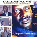 B E Lahmon - The 70s Days