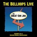 The Bellhops - Have I Got Blues For You