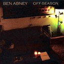 Ben Abney - Will You Remember Me