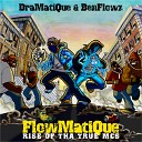 Dramatique Benflowz - Rock the Mic