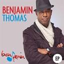 Benjamin Thomas - More Than Life