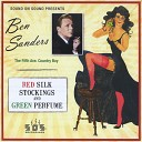 Ben Sanders - Red Silk Stockings And Green Perfume