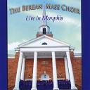 The Berean Mass Choir - Jesus Blood Covers feat Wanda Bobo