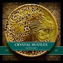 Crystal Hustles - Jojo