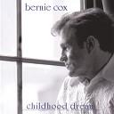 Bernie Cox - Childhood Dream