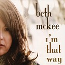 Beth Mckee - I Spent All My Money Lovin You