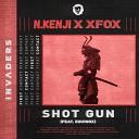 N Kenji xFox feat Equinox - Shot Gun