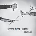 Better Taste Bureau - Outliers