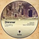 Shimmer - Destiny Reelaux Dreamland Version