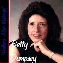 Betty Dempsey - Take It to the Limit