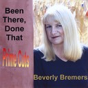 Beverly Bremers - Please Don t Come To See Me