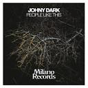 Johny Dark - People Like This