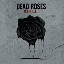 B F R E E - Dead Roses