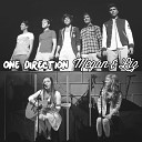 One Direction and Megan Liz - What Makes You Beautiful