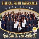Biblical Faith Tabernacle Mass Choir - Wings of A Dove
