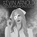 Kevin Arnold - Gods