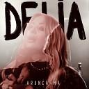 Delia - Arunc M