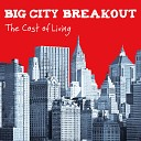 Big City Breakout - Easy to Love