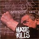 Hate Kills