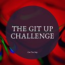 One Two Step - The Git Up Challenge