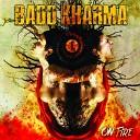 Badd Kharma - Land of the Free