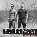 Bigler Bros - Ride With You