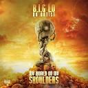B I G Lo da Artist feat Iyanswer Ryshon Jones - CMTW feat Iyanswer Ryshon Jones