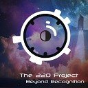 The 220 Project - Beyond Recognition