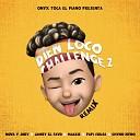 Nova y Jory Onyx Toca El Piano Jamby El Favo feat Mackie Papi Sousa Chyno Nyno - Bien Loco Challenge 2 Remix