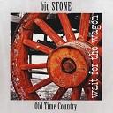 Big Stone - Nobody Answered Me