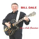Bill Dale - This Road