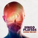Bingo Players - Knock You Out Original Mix